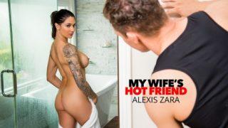 MyWifesHotFriend – Alexis Zara